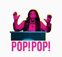 POP! POP! Unisex T-Shirt