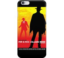 For a Few Dollars More - Movie Poster iPhone Case/Skin