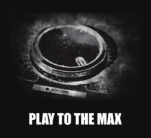 Play To The Max by appothena