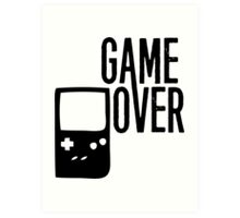 Game Over! Art Print