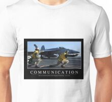 Communication: Inspirational Quote and Motivational Poster Unisex T-Shirt