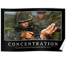 Concentration: Inspirational Quote and Motivational Poster Poster
