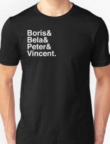 Boris & Bela & Peter & Vincent Unisex T-Shirt