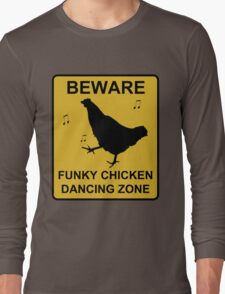 BEWARE - Funky Chicken Dancing T-Shirt