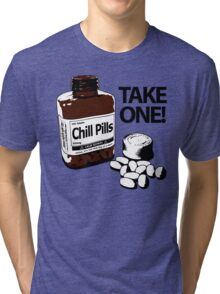 Chill Pills Tri-blend T-Shirt