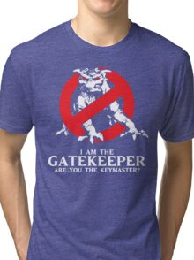 I Am The Gatekeeper Tri-blend T-Shirt