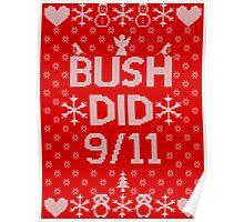 BUSH DID 9/11 Poster