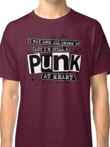 Punk At Heart Classic T-Shirt