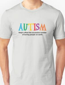Autism is not boring T-Shirt