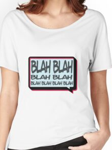 Blah Women's Relaxed Fit T-Shirt