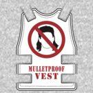 Mulletproof Vest by anfa