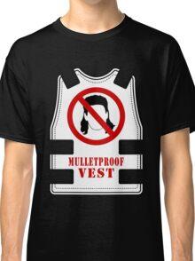 Mulletproof Vest Classic T-Shirt