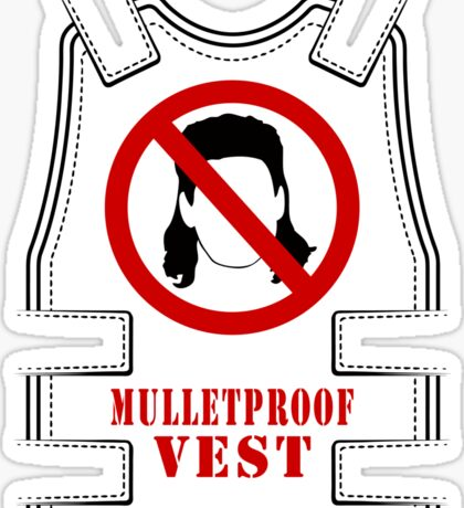 Mulletproof Vest Sticker