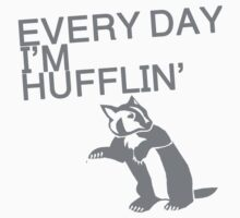 Every Day I'm Hufflin' Kids Clothes
