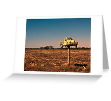 It Pays to Advertise - Pooncarie NSW Greeting Card