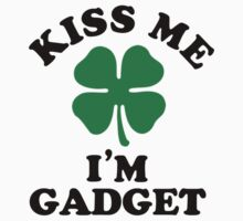 Kiss me, Im GADGET Kids Clothes