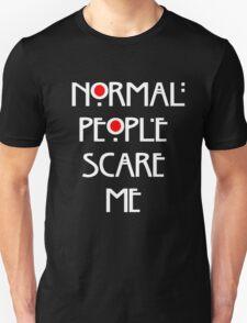 Normal People Scare Me v.2 T-Shirt