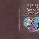 Beetlejuice - Handbook of the Recently Deceased by DCdesign