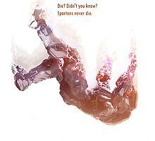 Spartans Never Die by boomerfreak1