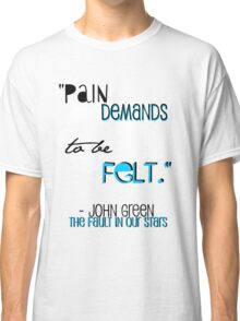 the fault in our stars quote shirt Classic T-Shirt