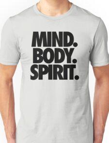 MIND. BODY. SPIRIT. Unisex T-Shirt