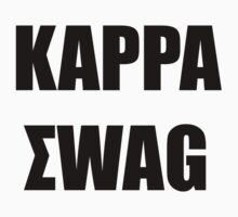 Kappa Swag (Ultra Bold) by GabeForsell