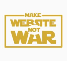 Make Website Not War Kids Clothes
