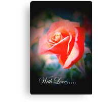 Flower 19 ♥ with Love ♥ Canvas Print