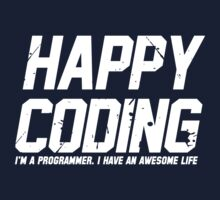 Programmer : Happy Coding One Piece - Short Sleeve