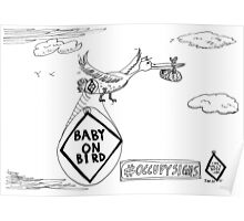 Baby on Bird editorial cartoon Poster