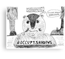 OccupyShadows on Groundhog Day cartoon Canvas Print
