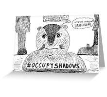 OccupyShadows on Groundhog Day cartoon Greeting Card