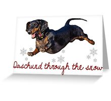 Daschund Through The Snow Greeting Card