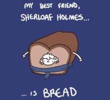 Sherloaf (white writing) by geothebio