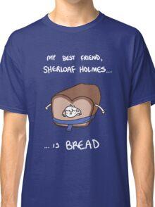 Sherloaf (white writing) Classic T-Shirt