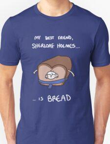 Sherloaf (white writing) T-Shirt