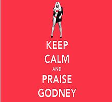Keep Calm and Praise Godney by Calg339