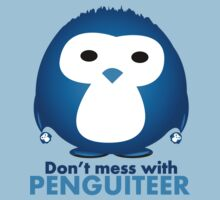 Don't mess with Penguiteer by idGee Designs