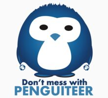 Don't mess with Penguiteer Kids Clothes