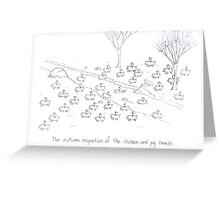 The Great Chicken/Pig Migration Greeting Card
