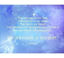 We Are Made of Starstuff Photographic Print