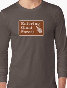 Entering Giant Forest, Yosemite Sign, California, USA Long Sleeve T-Shirt
