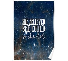 She Believed She Could Galaxy Poster