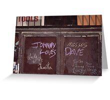 Johnny Misses Dave Greeting Card