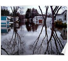 When The Passaic River Decides To Engulf The Neighborhood, Wayne NJ Poster