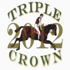Triple Crown 2012 by Ginny Luttrell
