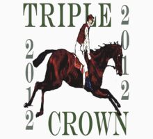 2012 Triple Crown by Ginny Luttrell