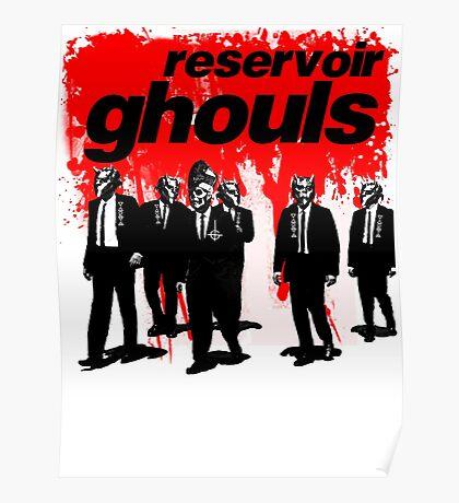 RESERVOIR GHOULS Poster
