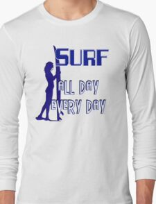 Surf  -  All Day Every Day T-Shirt