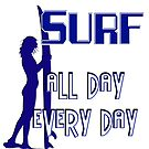 Surf  -  All Day Every Day by Buckwhite